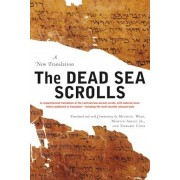 The Dead Sea Scrolls: A New Translation, Paperback/Michael O. Wise