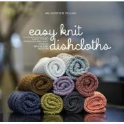 Easy Knit Dishcloths by Helle Benedikte Neigaard