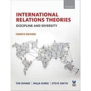 International Relations Theories by Tim Dunne & Milja Kurki & Steve...