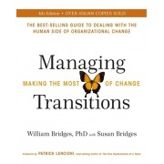 Managing Transitions. Making the Most of Change (Revised 4th Edition), Paperback/Susan Bridges