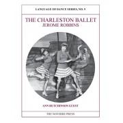 The Charleston Ballet: Language of Dance Series, No. 9, Paperback/Ann Hutchinson Guest