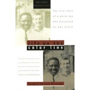Life on the Color Line: The True Story of a White Boy Who Discovered He Was Black, Paperback/Gregory Howard Williams