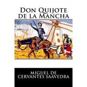 Don Quijote de la Mancha: Completo, Paperback/Miguel De Cervantes Saavedra