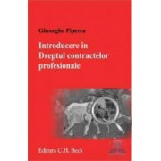Introducere in dreptul contractelor profesionale - Gheorghe Piperea