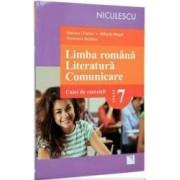 Limba romana. Literatura. Comunicare cls 7. Caiet de exercitii - Mariana Cheroiu Mihaela Musat