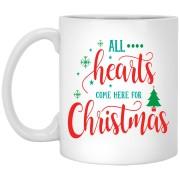 All Hearts Come Here For Christmas - Happy Holidays - 11 oz. White Mug - 2026