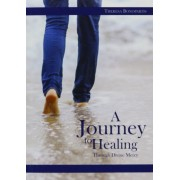 A Journey to Healing Through Divine Mercy, Paperback