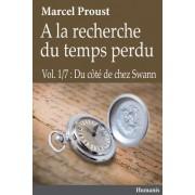 a la Recherche Du Temps Perdu - Vol.1/7: Du Cote de Chez Swann