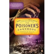 The Poisoner's Handbook: Murder and the Birth of Forensic Medicine in Jazz Age New York, Paperback