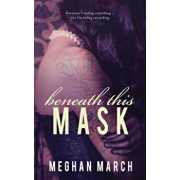 Beneath This Mask, Paperback/Meghan March