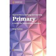 Approaches to Learning and Teaching Primary par Cotton & Tony