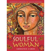 Soulful Woman Guidance Cards - Nurturance, Empowerment & Inspiration for the Feminine Soul (9781922161963)