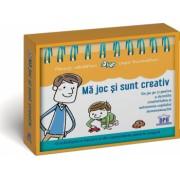 Ma joc si sunt creativ - un joc pe zi pentru a dezvolta creativitatea si autonomia copilului dumneavoastra calendar