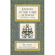 Journey to the Lord of Power: A Sufi Manual on Retreat, Paperback/Ibn Arabi