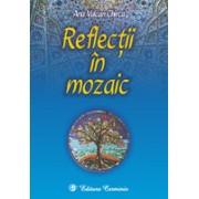 Reflecţii în mozaic