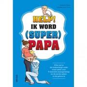 Help! Ik word (super) papa - Benjamin Perrier