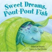 Sweet Dreams, Pout-Pout Fish, Hardcover