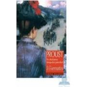 In cautarea timpului pierdut 3 Guermantes - Proust