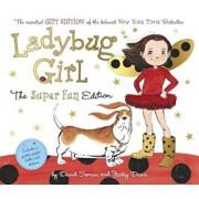 Ladybug Girl: The Super Fun Edition, Hardcover/David Soman