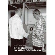 De vorba cu Mihai Sarbulescu