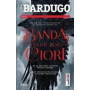Banda celor sase ciori - Leigh Bardugo