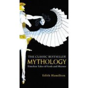 Mythology Timeless Tales of Gods and Heroes
