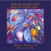 Voor wie vleugels heeft, staat de hoogte open... - Marja de Lange, J.W. Bakker en G. Louws