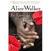 In Love & Trouble: Stories of Black Women, Paperback
