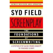 Screenplay The Foundations of Screenwriting