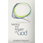 Learning the Language of God, Paperback/Jonathan Ferguson