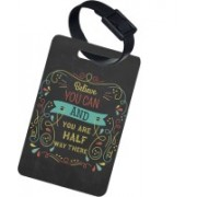 The Crazy Me Believe you can and you are half way there Luggage Tag(Multicolor)