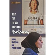 Why the French Don't Like Headscarves, Paperback