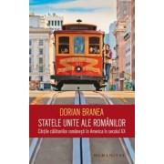 Statele Unite ale romanilor. Cartile calatoriilor romanesti in America in secolul XX