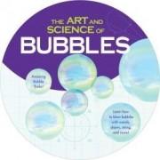 The Art & Science of Bubbles, Amazing Bubble Blowing Ttivks