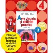 Arte vizuale si abilitati practice. Manual. Clasa a IV-a semestrul II contine CD