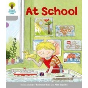 Oxford Reading Tree: Level 1: Wordless Stories A: At School by Roderick Hunt