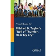 "A Study Guide for Mildred D. Taylor's ""Roll of Thunder, Hear My Cry, Paperback/Cengage Learning Gale"