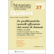 Le problematiche notarili affrontate dai notai di domani - Vol. II, AA.VV., Ipsoa, 2016, Libri, Notariato