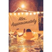 Alex, Approximately, Hardcover