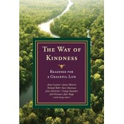 The Way of Kindness: Readings for a Graceful Life, Paperback/Michael Leach
