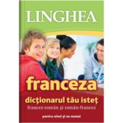 Dictionarul tau istet francez-roman si roman-francez ed. a II-a