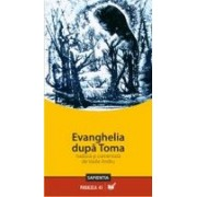 EVANGHELIA DUPA TOMA tradusa si comentata de Vasile Andru.- oferta