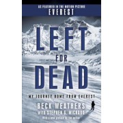 Left for Dead: My Journey Home from Everest, Paperback