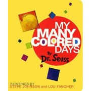 My Many Colored Days, Hardcover/Dr Seuss