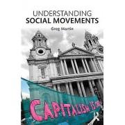 Understanding Social Movements by Greg Martin