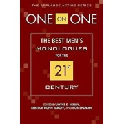 One on One: The Best Men's Monologues for the 21st Century, Paperback/Joyce Henry