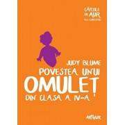 Povestea unui omulet din clasa a IV-a. Cartile de aur ale copilariei/Judy Blume