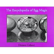 Encyclopedia of Egg Magic by Donato Colucci - Book