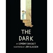 The Dark, Hardcover/Lemony Snicket