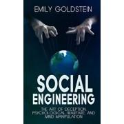Social Engineering: The Art of Deception, Psychological Warfare, and Mind Manipulation, Paperback/Steve Smith